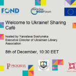 Welcome to Ukraine! Sharing Cafe by @Occupy Library Innovators HUB, 8th of December, 10:30 EET
